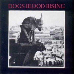 """Dogs Blood Rising"", 1984"