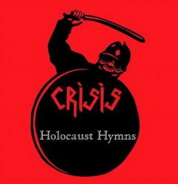 "Обложка альбома Crisis ""Holocaust Hymns"""