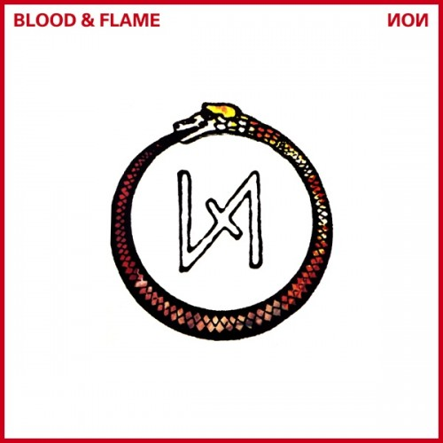 "NON - ""Blood & Flame"""
